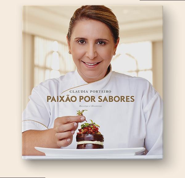Claudia Porteiro - Paixão por sabores